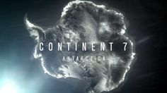 For National Geographic's Continent 7: Antarctica. Footage + Motion Graphics