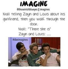 Niall, Zayn and Louis imagine