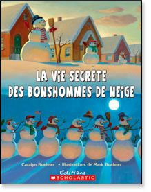Snowmen at Night Lap Board Book - Growing Up Snowmen At Night, Album Jeunesse, Reading Club, French Resources, Cycle 3, Teaching French, Science Lessons, Literacy, Preschool
