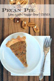 Pecan Pie {Low-carb, Sugar-free, THM:S} Making this for Christmas