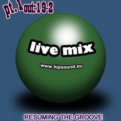 Hip Sound's Live Mix part 1