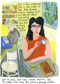 A Stroll Through Tel Aviv:  Bauhaus, bookstores, opinionated people, and strong coffee: On Israel Independence Day, a Tel Aviv-born artist captures the scenes of her native city