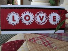handmade Valentine from Heart Prints ... long and narrow format ... MFT Mini Doily Circles with die cut letters spelling LOVE ... lovely card ...