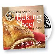 The Baking Sheet: 1990 to 1999 - King Arthur Flour's Newsletter about $15
