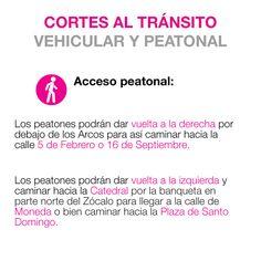 Cortes viales en el perimetro Zócalo. Acceso peatonal.