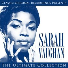 Sarah Vaughan - The Ultimate Collection
