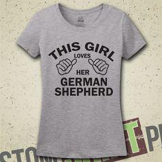 This Girl Loves Her German Shepherd T-Shirt by CustomShirtPrints