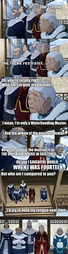 Katara is amazing haha. If she had actually said this I would've died laughing x)