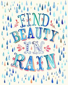 Typography Poster Beautiful Rain. Particularly apt for the weather lately.