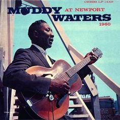 Muddy Waters headlining a Blues afternoon at the 1960 Newport Jazz Festival. Muddy Waters, Jazz Blues, Blues Music, Lps, Lp Vinyl, Vinyl Records, Rare Records, Newport, Rock And Roll