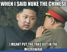 WTF, North Korea? This isn't even that funny but I read it in an asian accent and now it is