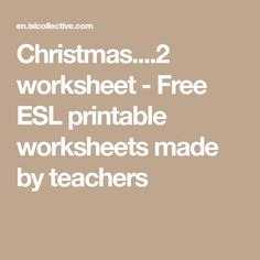 worksheet - Free ESL printable worksheets made by teachers Printable Worksheets, Printables, Esl, Teacher, Math, Christmas, Free, Learning English, Xmas