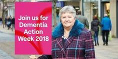 Dementia Action Week 2018 - The Rights of our Dementia Family Living With Dementia, Action, Group Action