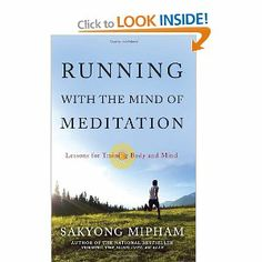 Running with the Mind of Meditation: Lessons for Training Body and Mind: Sakyong Mipham