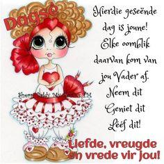 Lekker Dag, Goeie Nag, Goeie More, Afrikaans Quotes, Good Morning Wishes, Landscaping Design, Yard Landscaping, Words, Amanda