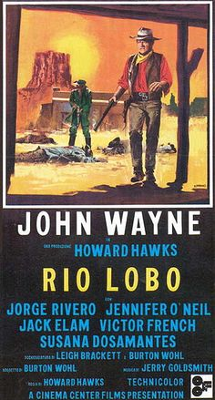 """Rio Lobo""  1971  movie #146.  Directed by Howard Hawks.  With George Rivero, Jack Elam, Jennifer O'Neill, George Plimpton."