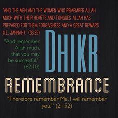 #Dhikr, #Remembrance, #Islam, #Allah, #Quran