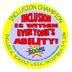 Super hero button to recognized during National Inclusive Schools week.