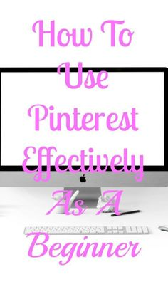 Nail your Pinterest game by starting it out right.