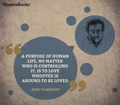 #quotes #wisewords #perfectlife Kurt Vonnegut, Wise Words, Wisdom, Love, Quotes, Books, Amor, Quotations, Libros