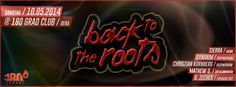 10.05.2014 - Back to the Roots Revival Party...! - hundertachtziggradclub gera - was geht in gera