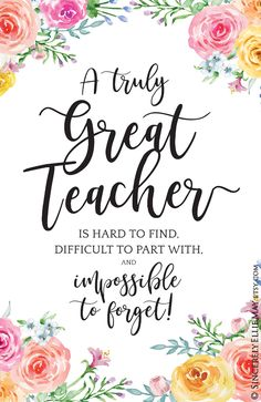Inspiring appreciation quote for the teacher, A Truly Great Teacher Is Hard To Find Print. Perfect as retirement or goodbye gift for popular female teacher. gifts end of year female Teacher Appreciation Quotes, Employee Appreciation, Goodbye Gifts, Goodbye Cards, Teaching Quotes, Education Quotes, Thank You Gifts, Printable Wall Art, Printable Cards