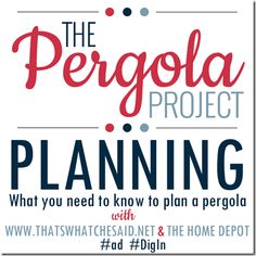 The Pergola Project Part 1 of 4:  How to plan for a pergola build from thatwhatchesaid.net  #ad #digin #diy