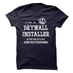 i am  a DRYWALL INSTALLER - #graphic hoodies #personalized sweatshirts. MORE INFO => https://www.sunfrog.com/LifeStyle/i-am-a-DRYWALL-INSTALLER-22462888-Guys.html?id=60505
