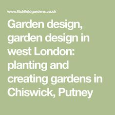 I have designed, constructed and planted typical west London gardens including courtyard gardens, penthouse roof terrace gardens, back gardens and wrap around gardens - for my clients' lifestyles London Garden, Terrace Garden, West London, Pent House, Back Gardens, Garden Design, Garden Ideas, Outdoors, Landscape Designs