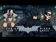 How Dark Knight Rises Should Have Ended