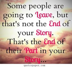 Some people are doing to leave | Love Quotes