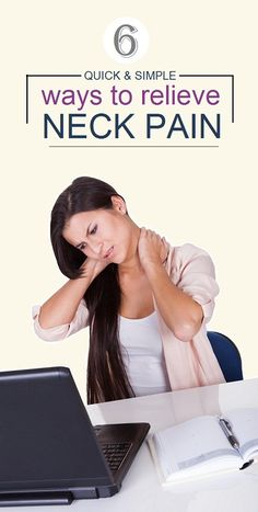 6 Quick and Simple Ways to Relieve Neck Pain