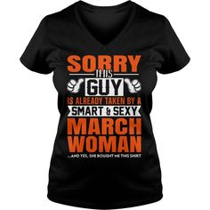 Sorry this guy is already taken by a smart and sexy March woman lady v neck