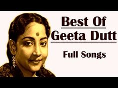 Geetā Dutt born Geetā Ghosh Roy Chowdhuri was a prominent singer in India, born in Faridpur before the Partition of India. Hindi Old Songs, Song Hindi, Evergreen Songs, Bengali Song, Soul Songs, Film Song, Film Genres, Indian Music, Classic Songs