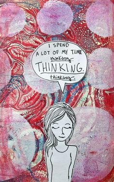 Get Messy Thursday Art Journal- thinking. by Katie Smith www.punkprojects.com