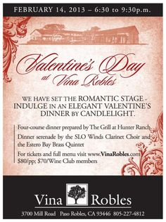 Paso Robles, CA We have set the romantic stage for February 14 so that you can simply come out and enjoy the moment.   Indulge in an elegant Valentines dinner by candlelight prepared by The Grill at Hunter R… Click flyer for more >>