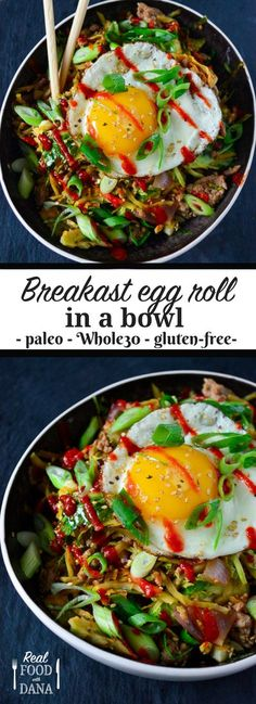 Breakfast Egg Roll in a Bowl ~ Real Food with Dana - whole 30 - Thanskgiving Whole 30 Breakfast, Paleo Breakfast, Breakfast Bowls, Breakfast Ideas, Breakfast Toast, Breakfast Recipes, Egg Recipes, Real Food Recipes, Healthy Recipes