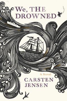 We, the Drowned by Carsten Jensen, http://www.amazon.com/dp/B004IPP8YG/ref=cm_sw_r_pi_dp_LEIlqb1Q8HT3H