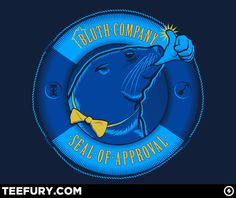 Seal of Approval by kgullholmen - $10 shirt sold on March 8th at http://teefury.com - More by the artist at http://www.facebook.com/kgullholmenIllustrations
