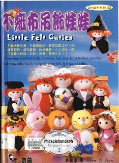 Free Chinese craft book: Little Felt Cuties 33 ~ Miracle hands