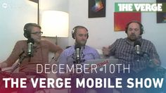 The Verge Mobile Show 072 - the Nexus 5 camera, LG G Flex, and Apple iBe...