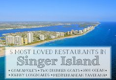 Check Out These 5 Great Restaurants To Try On Singer Island! - Looking for a new restaurant to try in Palm Beach County? Try one of these great Singer Island restaurants! #southfloridafood   #singerislandrestaurants   #lovefl