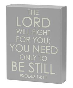 Look at this 'Be Still' Exodus Box Sign on #zulily today!