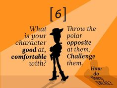 #6: What is your character good at, comfortable with? Throw the polar opposite at them. Challenge them. How do they deal?  22 Rules to Phenomenal #Storytelling