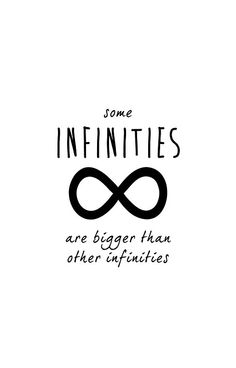 The Fault In Our Stars / TFIOS by John Green - Some Infinities Are Bigger Than Other Infinities (White) by runswithwolves