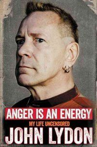 Anger Is an Energy - Great 2015 interview with John Lydon about his new book.
