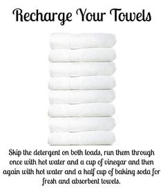 Over time, towels build up detergent and fabric softener, leaving them unable to absorb as much water and smelling funky. Recharge them by washing them once with hot water and one cup vinegar, then a second time with hot water and a half cup of baking soda. This strips the residue and leaves them fresh and able to absorb more water again.