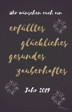 New Years greetings Whatsapp for your friends Happy Greetings, New Year Greetings, Happy New Year 2019, New Year Wishes, Wedding Signature Drinks, Drink Signs, Christmas Chalkboard, Reception Signs, Nouvel An