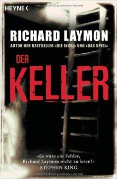 Der Keller: 3 Romane in einem Band: Amazon.de: Richard Laymon, Kristof Kurz: Bücher