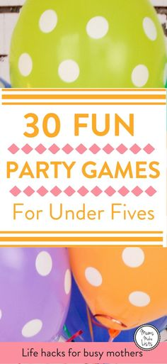 Party games for children ... 30 easy to run traditional birthday party games for kids. Organising a children's birthday party can be a LOT of work and hosting it can be even harder! So planning simple party games into the party is a great way to know the kids will be entertained and happy